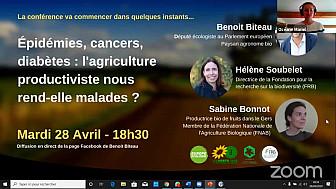 COVID-19 : Conférence du Député Européen Benoît Biteau avec Hélène Soubelet  @FRBiodiv et Sabine Bonnot @fnab_bio  'L'Agriculture productiviste nous rend-elle malades ?' @BenoitBiteau @euroecolos